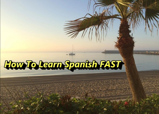 how to learn spanish fast